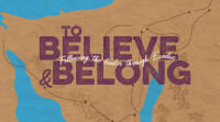 to Believe and Belong