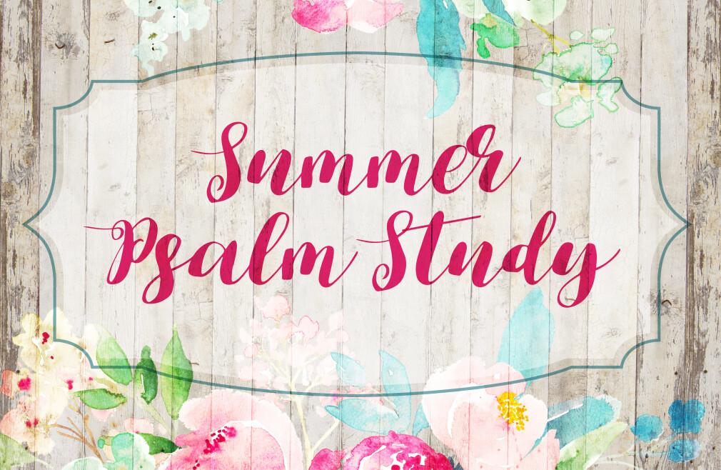 Psalm Study