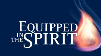 Equipped in the Spirit